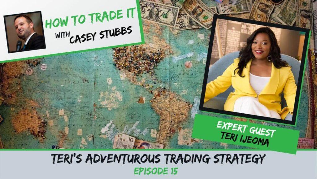 Teri Ijeoma's trading strategy
