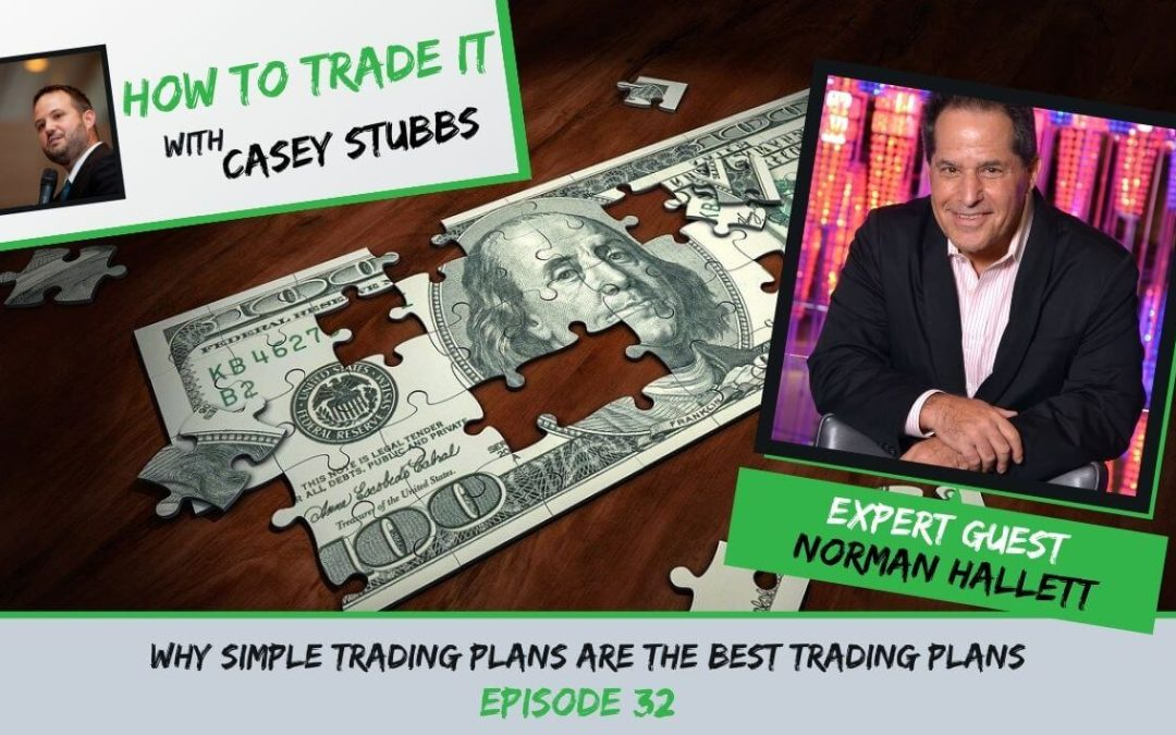 Why Simple Trading Plans are the Best, Ep #32