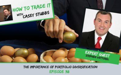 Stephen Vettorel Emphasizes the Importance of Portfolio Diversification, Ep #38