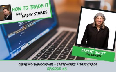 Tom Sosnoff's Journey Creating thinkorswim + tastyworks + tastytrade, Ep #43