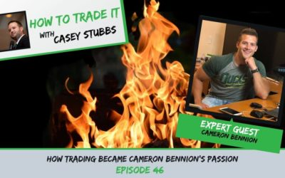 How Trading Became Cameron Bennion's Passion, Ep #46