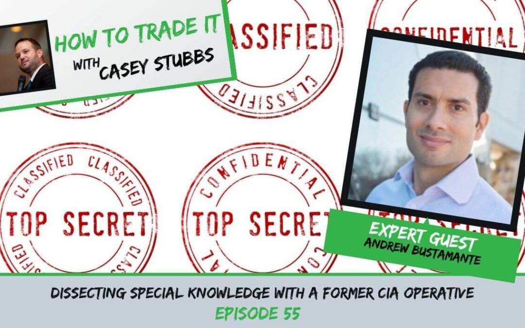 Dissecting Special Knowledge with Former CIA Operative Andrew Bustamante, Ep #55