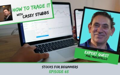 Stocks for Beginners with Phil Muscatello, Ep #65
