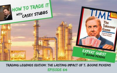 Trading Legends Edition: The Lasting Impact of T. Boone Pickens, Ep #64
