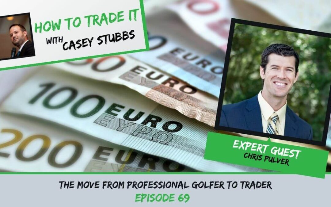 Chris Pulver: From Professional Golfer to Trader, Ep #69