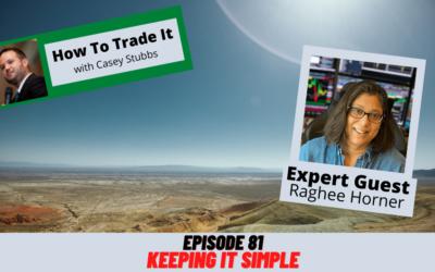 Keeping It Simple with Raghee Horner, Ep #81
